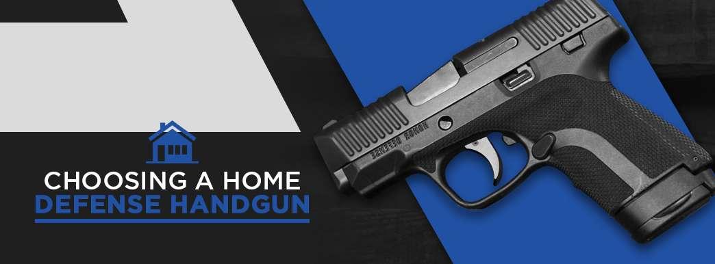 Choosing A Home Defense Handgun Keystone Shooting Center