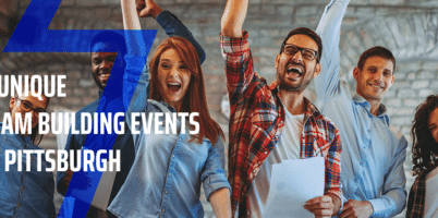 8 Unique Team Building Events in Pittsburgh